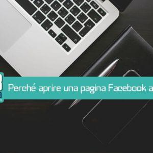 Perché aprire una pagina Facebook aziendale