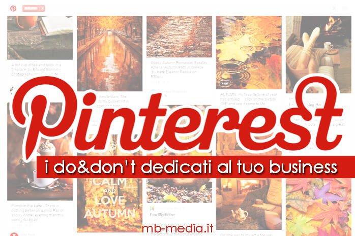 Pinterest: do & don't dedicati al tuo business